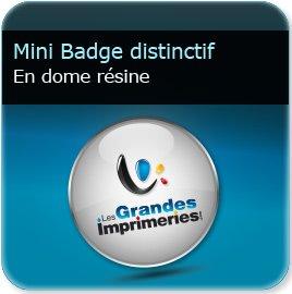 impression Badge bouton insigne distinctif (club, idéo, association, cause, défense) dome résine 4,3mm effet loupe, fixation barre aimanté