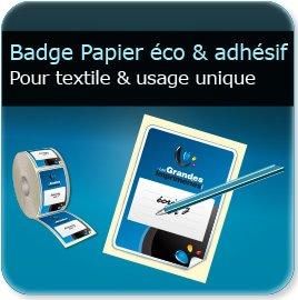 impression Badge papier adhésif (compatible stylo & imprimante thermique)